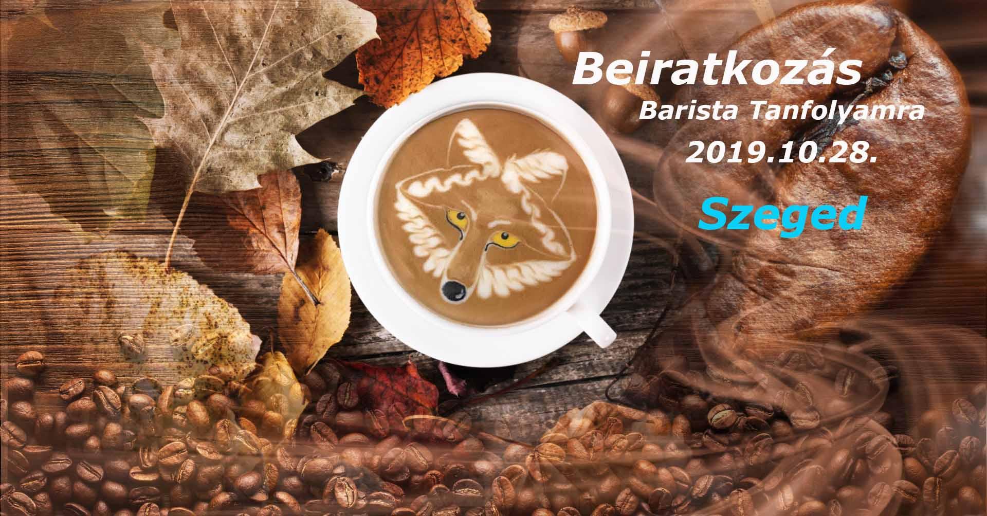Barista tanfolyam beiratkozás Szegeden október 28-án!